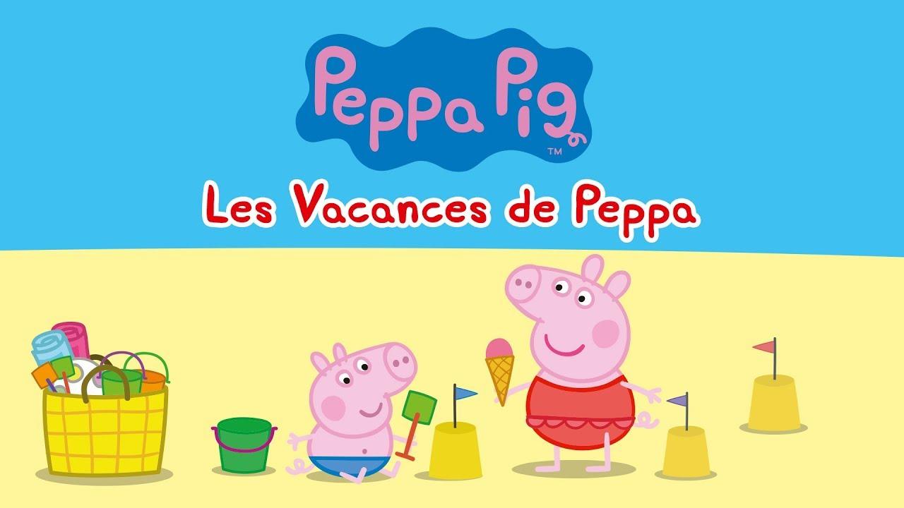 peppa pig en vacances